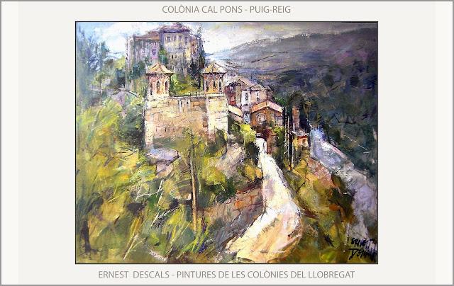 COLÒNIES-LLOBREGAT-PINTURES-PUIG-REIG-COLÒNIA-CAL PONS-PINTURA-PIASATGES-HISTORIA-CATALUNYA-ARTISTA-PINTOR-ERNEST DESCALS