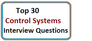 Frequently Asked Control Systems Interview Questions And Answers