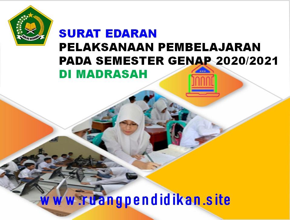 Pelaksanaan Pembelajaran Semester Genap Pada Madrasah
