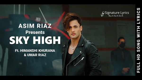 Sky High Lyrics - Asim Riaz - Ft. Himanshi Khurana & Umar Riaz