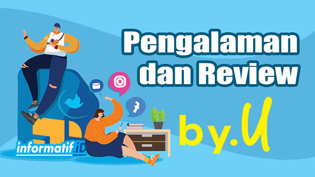 Review Kartu by.u Telkomsel - informatif.id