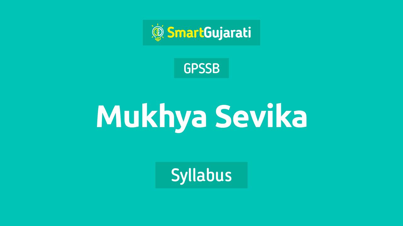 GPSSB Mukhya Sevika exam Syllabus and Paper Pattern