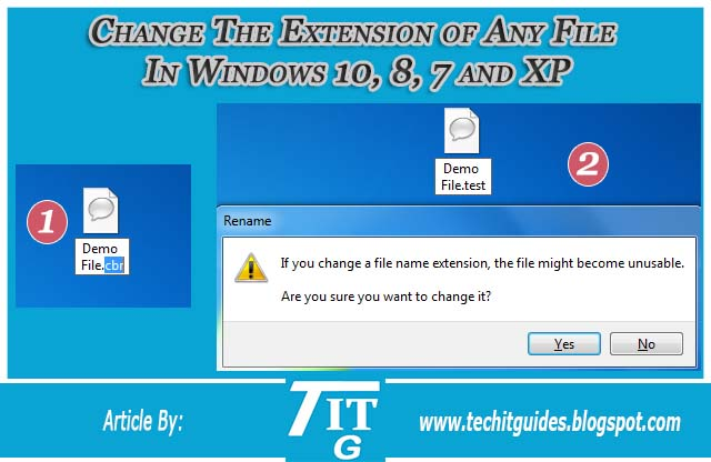 Change The Extension of Any File  In Windows 10, 8, 7 and XP