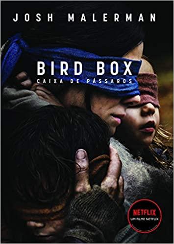 Livro Caixa de Pássaros: Não Abra os Olhos (Bird Box) - Capa comum