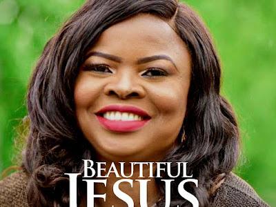 "DOWNLOAD MP3: Tutu Sofowora - ""Beautiful Jesus"" || @TutuSofowora"