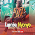AUDIO | WILLY PAUL - LAMBA NYONYO | Download Mp3