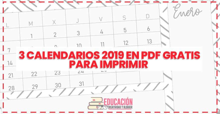 0863f9021d552 ¿Qué vamos a encontrar en estos 3 calendarios 2019 en PDF gratis para  imprimir
