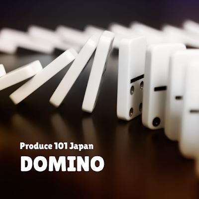 [Lirik+Terjemahan] PRODUCE 101 JAPAN – DOMINO