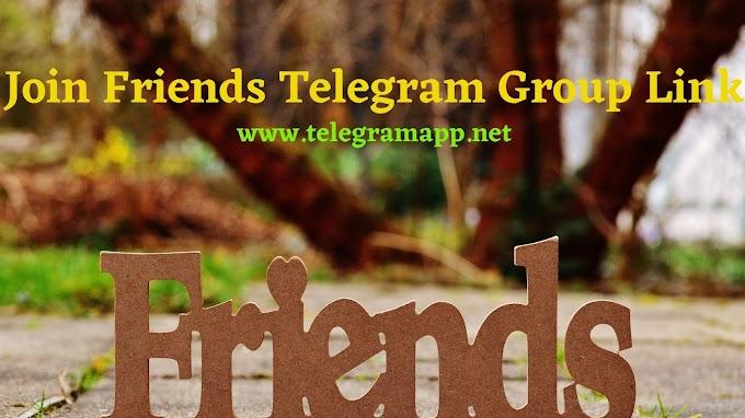 Join 100+ Friends Telegram Group Link