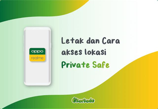 Dimana Lokasi File/Foto Atur Privat Realme Oppo