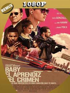Baby: El Aprendiz del Crimen (2017) REMUX1080pLatino [GoogleDrive] SilvestreHD