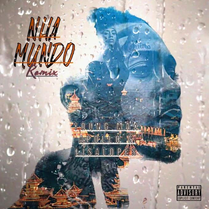 Young Max Feat. Apollo G & Lisa Lopes - Nha Mundo (Remix) [Download mp3]
