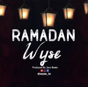 AUDIO | Wyse_Ramadan |Download mp3