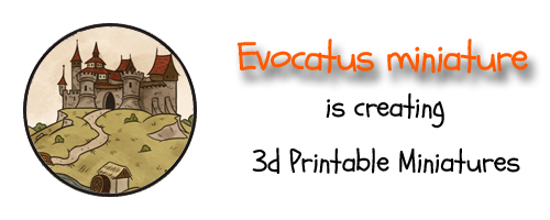Evocatus is making 3d printable Miniatures