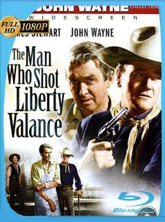 El Hombre Que Mato A Liberty Valance (1962) HD [1080p] Latino [GoogleDrive] SilvestreHD
