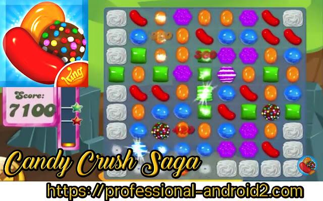 تحميل لعبة كاندي كراش ساغا Candy Crush Saga آخر إصدار للأندرويد.