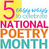Ideas for celebrating National Poetry Month in the Classroom
