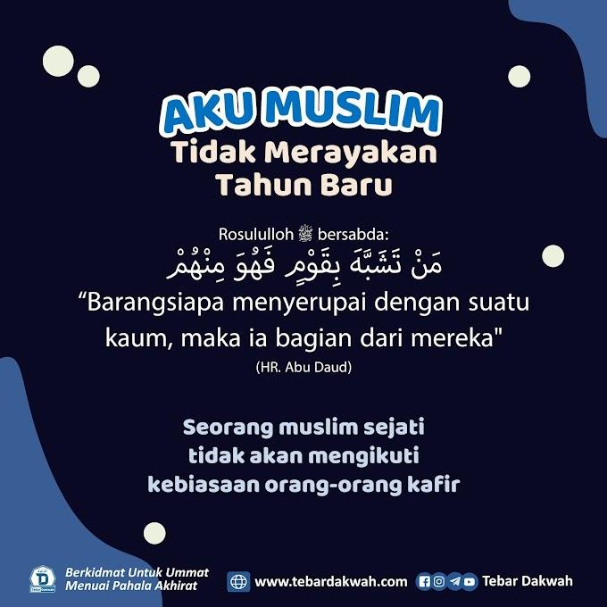 Aku Muslim, Tidak merayakan tahun baru