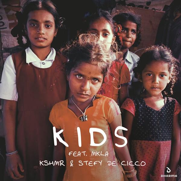 KSHMR, MKLA - Kids