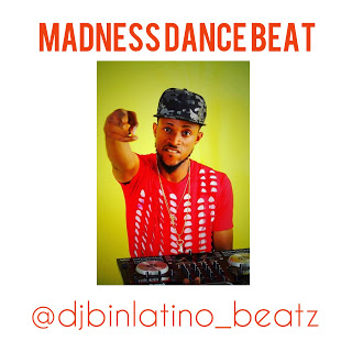 Freebeat: Madness Dance Beat - Dj Binlatino Beatz @djbinlatino_beatz