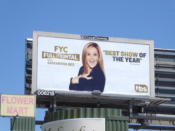FYC Full Frontal Samantha Bee 2017 Emmy billboard