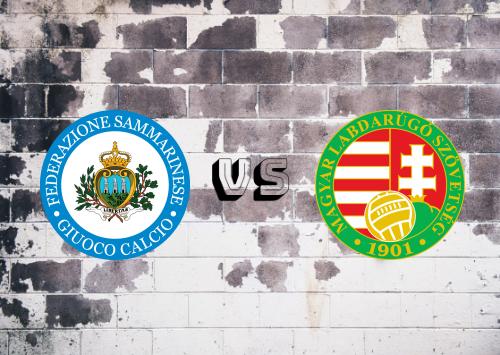 San Marino vs Hungría  Resumen