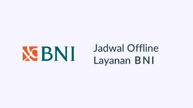 jadwal offline bank bni