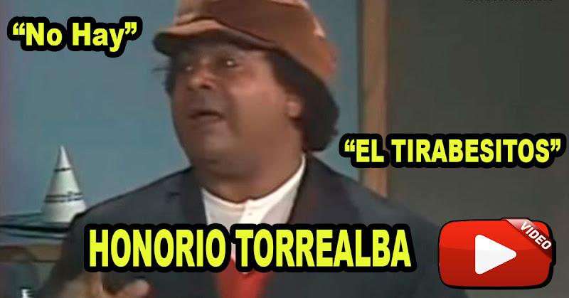 """Honorio Torrealba ya nos decía que en Venezuela """"No Hay"""""""