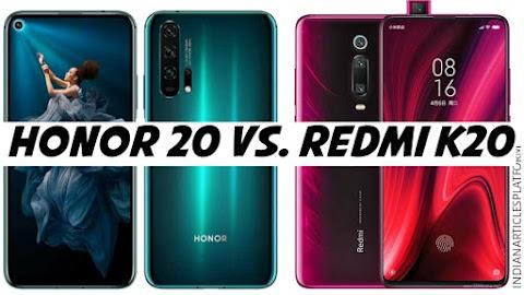 Honor20 Vs. RedmiK20| दोनों ही स्मार्टफोन देते हैं ऑल राउंडर फ्लैगशिप एक्सपीरियंस| जानिए कौन सा लेना होगा आपके लिए सही...