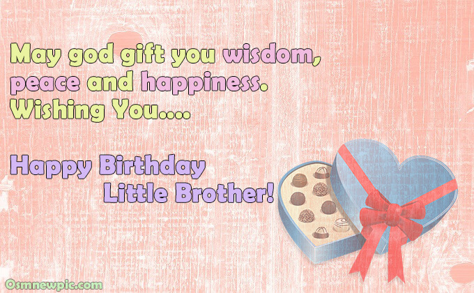 happy birthday wishes for Littel brother