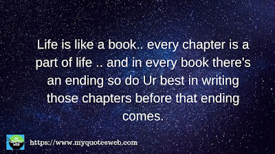 Life is like a book.. every chapter is a part of life, | quotes for instagram