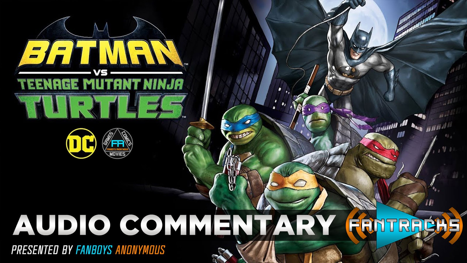 FanTracks Batman vs. Teenage Mutant Ninja Turtles audio commentary