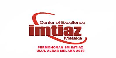 Permohonan SM Imtiaz Ulul Albab Melaka 2019 Tingkatan 1