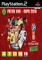 PES 6 VBR 2018 COPA DO MUNDO - (PS2)