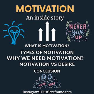 Motivation: an inside story