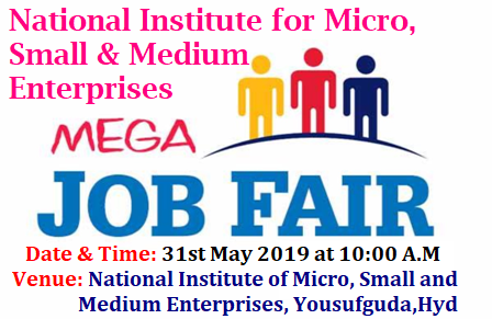 Mega Placement Drive and Job Mela Mega Job Mela & Placement Drive/2019/05/mega-placement-drive-and-job-mela-National-Institute-of-Micro-Small-and-Medium-Enterprises-www.nimsme.org.html