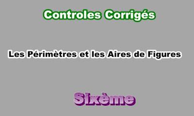 Controles Corrigés Sur Les Périmètres et les Aires 6eme en PDF
