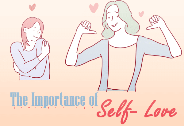 The Importance of Self- Love