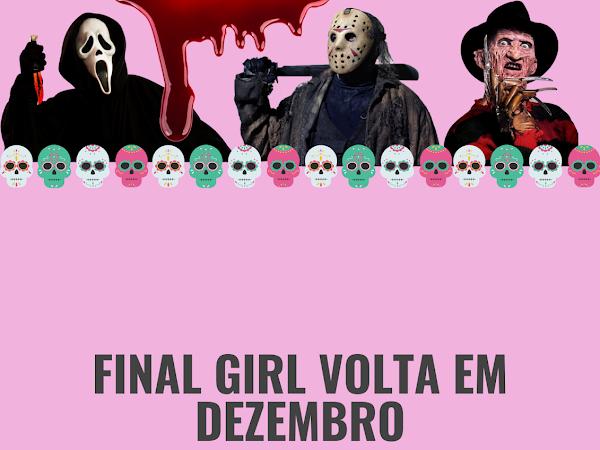"""""""Férias do Final Girl"""""""