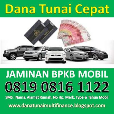 Pinjaman Uang Jaminan BPKB Mobil, Pinjaman Uang Jaminan BPKB Mobil Cepat, Pinjaman Uang Jaminan BPKB Mobil Mudah