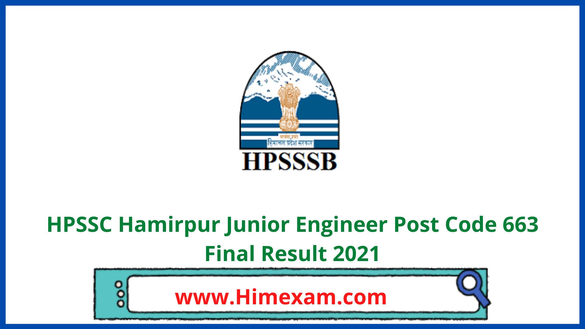 HPSSC Hamirpur Junior Engineer Post Code 663 Final Result 2021