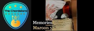Maroon 5 - MEMORIES Guitar Chords