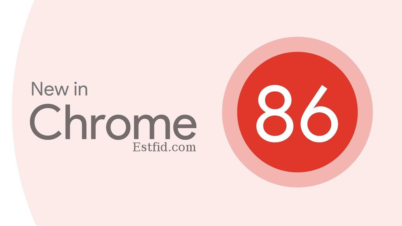 جوجل كروم 86
