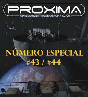PRÓXIMA #43/#44 - Número Especial - Último en papel