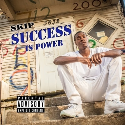 Skip - Success Is Power (2020) - Album Download, Itunes Cover, Official Cover, Album CD Cover Art, Tracklist, 320KBPS, Zip album