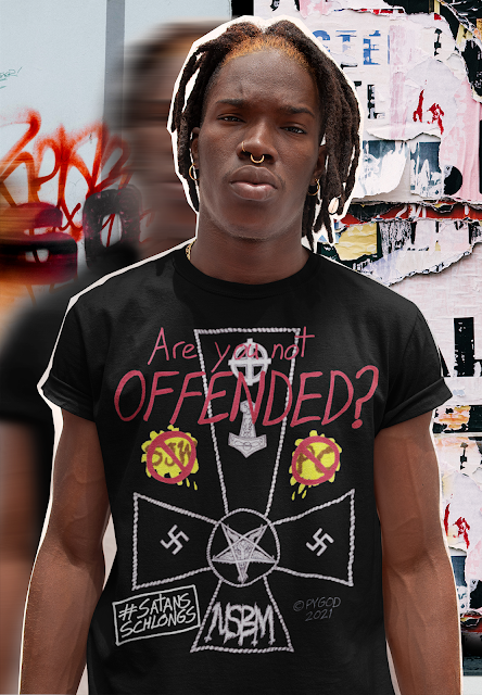 Are You Not OFFENDED? nsbm punk Satans Schlongs T-shirt worn by an edgy Black man who doesn't give a fuck about you.