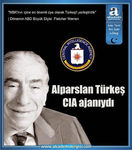 Alparslan Türkeş CIA ajanıydı