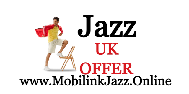 Jazz UK Call Packages Price and Detail | Mobilink 2021 |