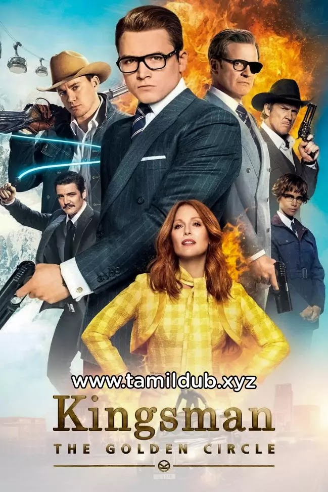 Kingsman The Golden Circle Tamil Dubbed hollywood movies download