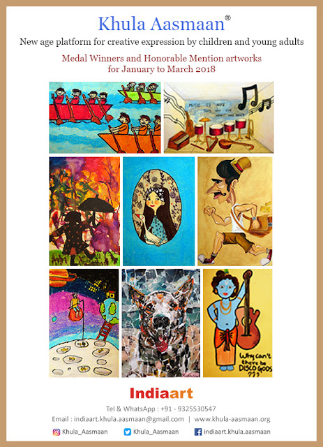 Medal winning and Honorable Mention artworks from Khula Aasmaan contest for January to March 2018 (www.indiaart.com)